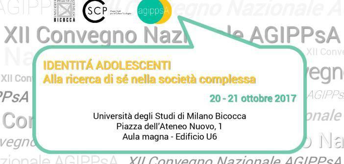 XII Convegno AGIPPsA – Identità adolescenti. Alla ricerca di sè nella società complessa