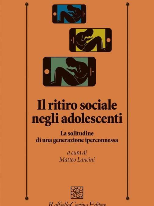 Il ritiro sociale negli adolescenti – La solitudine di una generazione iperconnessa